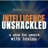 Intelligence Unshackled: a show for people with brains (a Brainjo Production) artwork