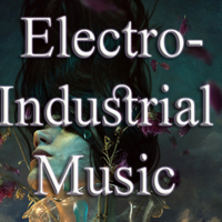 Electro-Industrial Music Podcast podcast