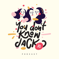 You Don't Know Jackie podcast