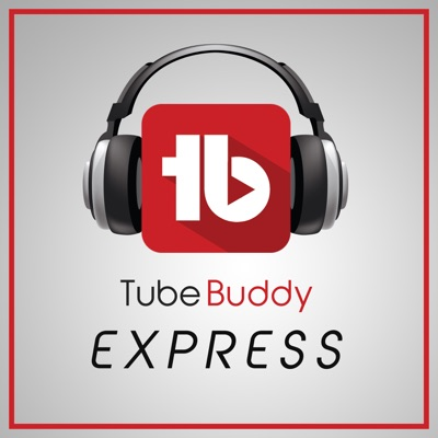 TubeBuddy Express: YouTube News and Discussion:Dusty Porter