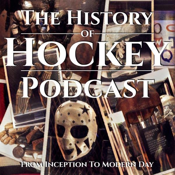 The History of Hockey Podcast