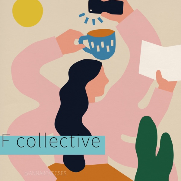 F collective - Le podcast