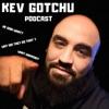 Kev Gotchu