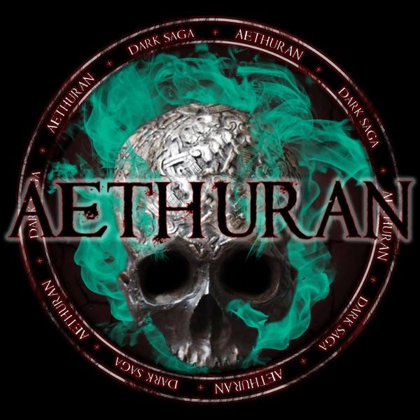 Aethuran Dark Saga - A Dark Fantasy Audio Fiction