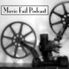 Movie Fail Podcast artwork