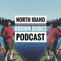 North Idaho Brown Dudes podcast