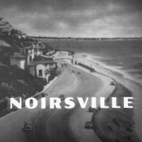 Noirsville - Film Noir reviews from the 40s and 50s podcast