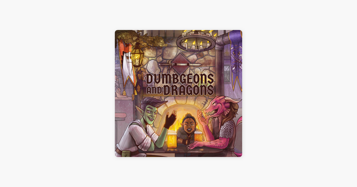 Dumbgeons & Dragons on Apple Podcasts