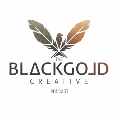 The Black Gold Creative Podcast