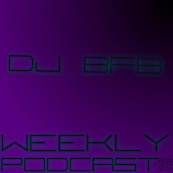 Dj BFB Podcasts