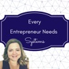 Every Entrepreneur Needs Systems artwork