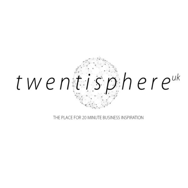 Twentisphere - British business excellence in twenty minute bursts