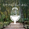 Seeds of Tao: Your Path Beyond Sustainability