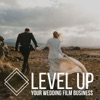 Level Up Your Wedding Film Business artwork