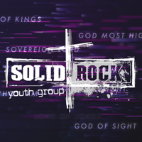 Solid Rock Youth Group Messages podcast