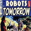 Robots From Tomorrow! artwork