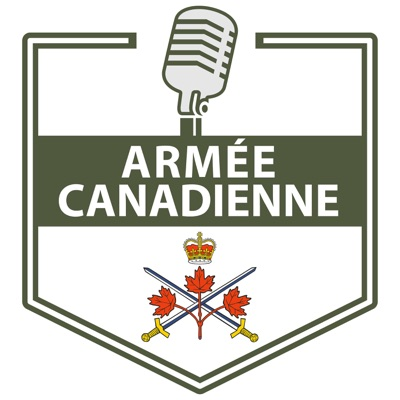 Le balado de l'Armée canadienne