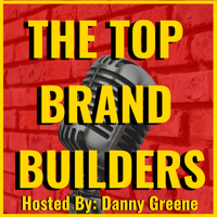 The Top Brand Builders podcast