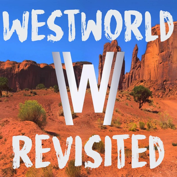 Westworld Revisited