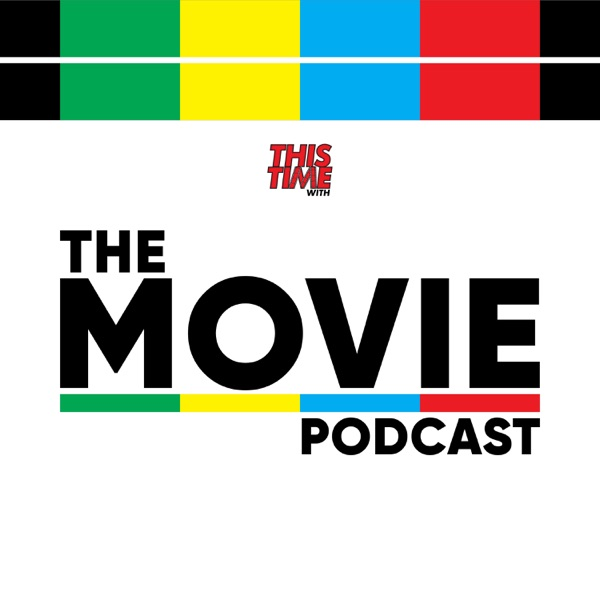 The Movie Podcast – Podcast – Podtail