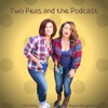 Two Peas and the Podcast