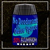 No Deodorant In Outer Space (books turned into movies - Science Fiction, Fantasy and related genres) artwork