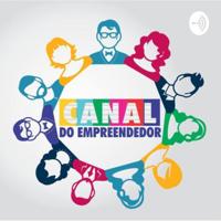 O Canal do Empreendedor podcast