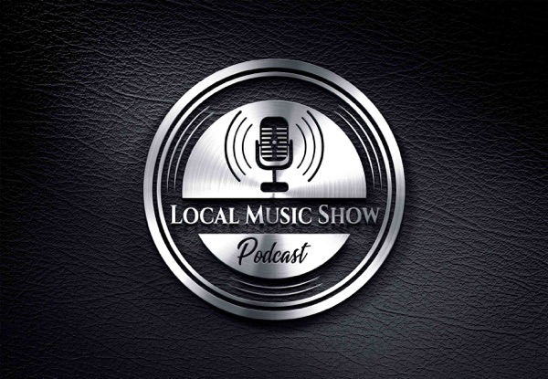 Local Music Show Podcast