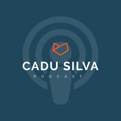 Cadu Silva Podcast