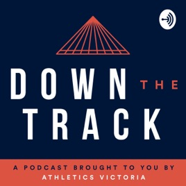 Down The Track: Episode 19: 21 June, 2019 – With special
