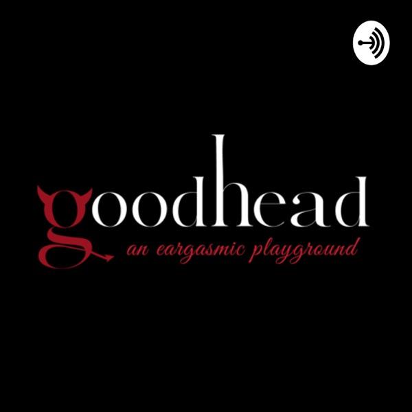 GOOD HEAD PODCAST
