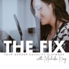 The Fix with Michelle King