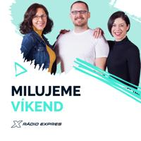 Milujeme víkend - Majo, Miša a Adriana podcast
