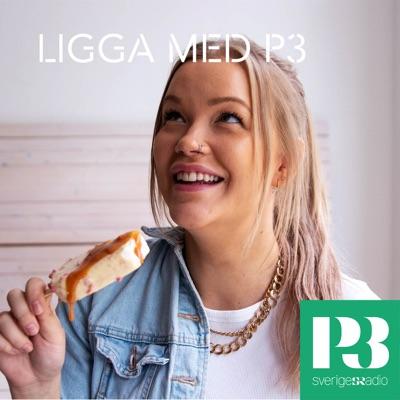 Ligga med P3:Sveriges Radio