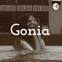 Gonia podcast