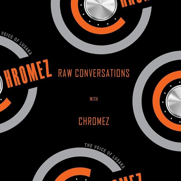 Chromez Podcast