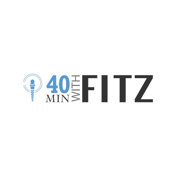 40 Minutes With Fitz