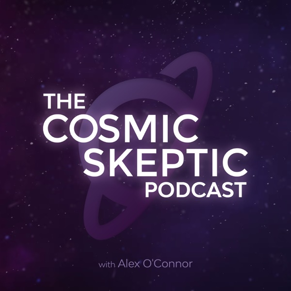 The Cosmic Skeptic Podcast