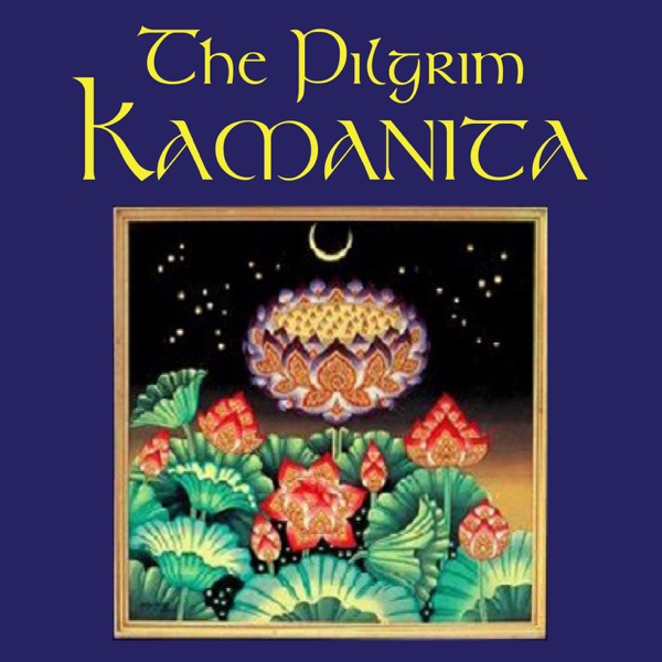 The Pilgrim Kamanita - Audiobook read by Ajahn Amaro
