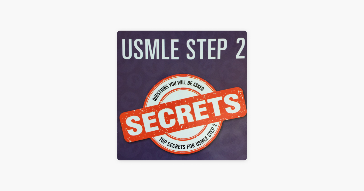 USMLE Step 2 Secrets Podcast on Apple Podcasts