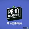 PR in Lockdown artwork
