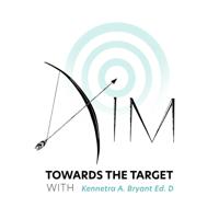 Aim Towards The Target podcast