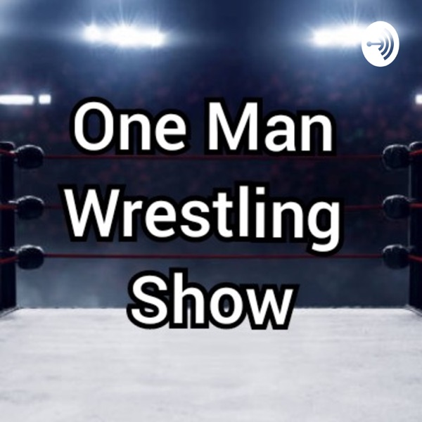 One Man Wrestling Show