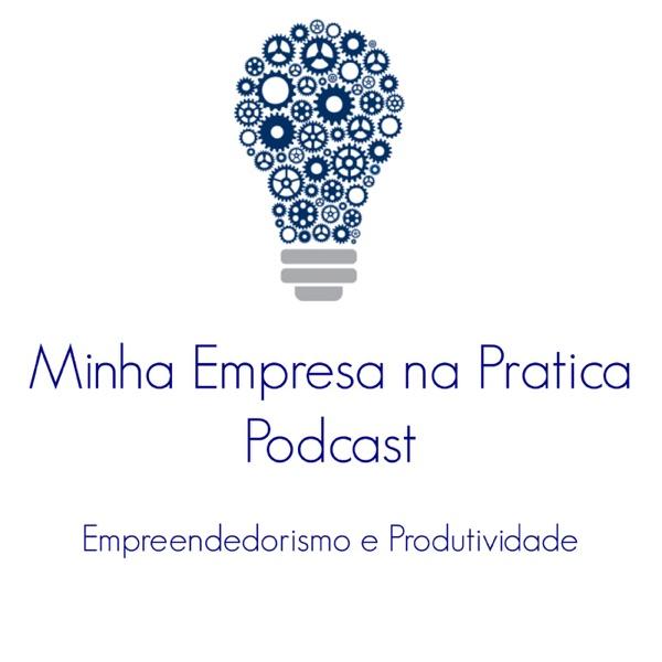 Minha Empresa Na Pratica Podcast