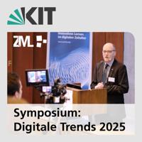 Symposium »Digitale Trends 2025 - Entwicklungen in der akademischen Bildung« podcast