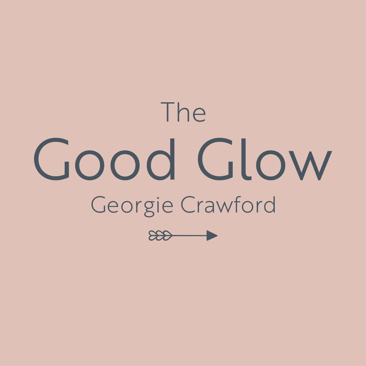 9: The Good Glow with Rebecca Horan