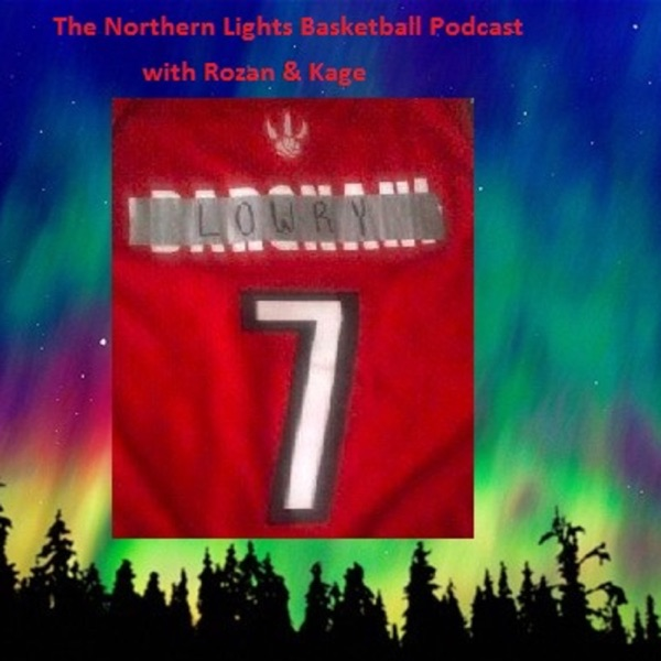 The Northern Lights Basketball Podcast