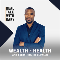 Real Talk With Gary - Real Estate Investing podcast
