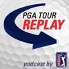 PGA TOUR Replay Golf Podcast artwork