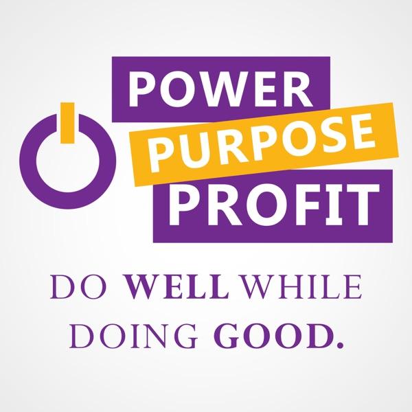Power Purpose & Profit